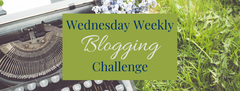 Wednesday Weekly Blogging challenge header