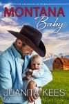 Montana Baby by Juanita Kees