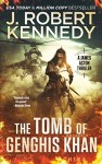 The Tomb of Genghis Khan by J. Robert Kennedy