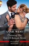 Claiming His Out of Bounds Bride by Annie West