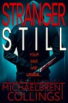 Stranger Still by Michaelbrent Collings