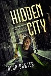 Hidden City by Alan Baxter
