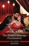 The Sheikhs Marriage Proclamation by Annie West