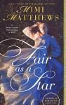 Fair as a Star by Mimi Matthews