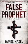 False Prophet by James Hazel