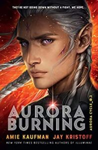 Aurora Burning by Jay Kristoff and Amie Kaufman