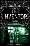 The Inventor by Emily Organ
