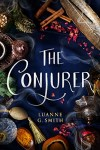 The Conjurer by Luanne G Smith