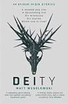 Deity by Matt Wesolowski cover