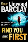 Find You First by Linwood Barclay cover