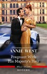 Pregnant with His Majesty's Heir by Annie West cover