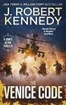 The Venice Code by J. Robert Kennedy