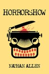 Horrorshow by Nathan Allen